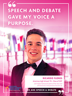 SPEECH AND DEBATE GAVE MY VOICE A PURPOSE. - Ricardo Flores
