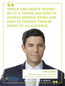SPEECH AND DEBATE TAUGHT ME AT A YOUNG AGE HOW TO HANDLE SERIOUS ISSUES AND HOW TO PRESENT THEM IN FRONT OF AN AUDIENCE. - Tom Llamas