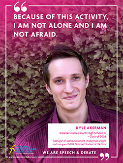 BECAUSE OF THIS ACTIVITY, I AM NOT ALONE AND I AM NOT AFRAID. - Kyle Akerman