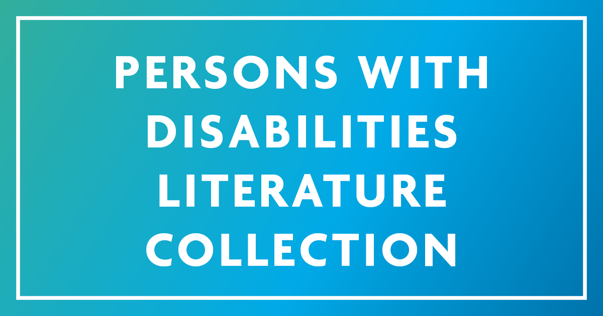 Persons With Disabilities Literature Collection