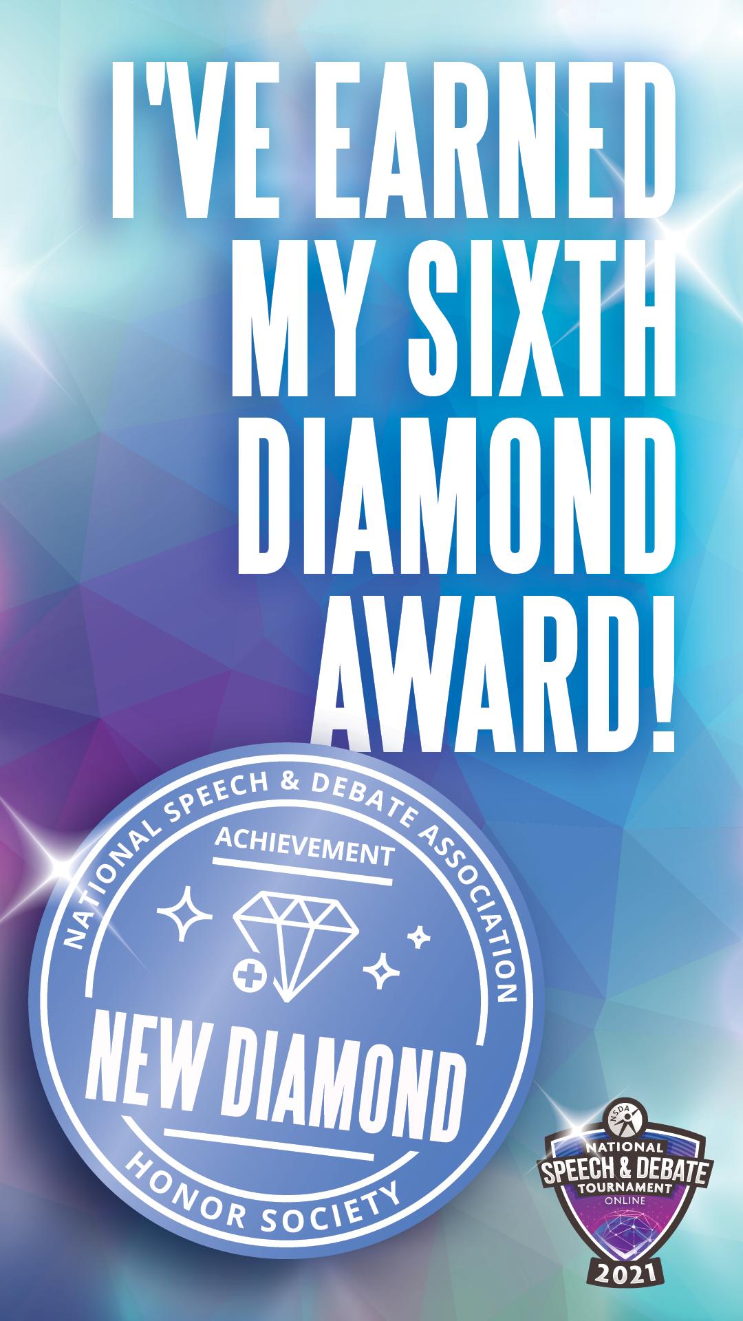 I've Earned My Sixth Diamond Award!
