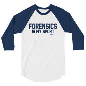 Forensics is My Sport Baseball Shirt