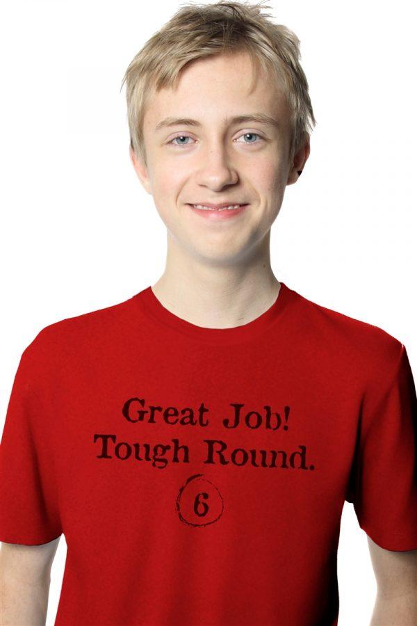 Great Job! Tough Round 6 T-Shirt