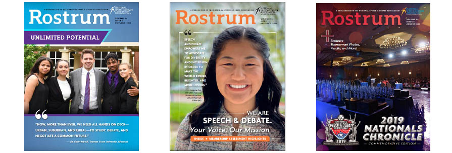 Rostrum is the official magazine of the National Speech & Debate Association
