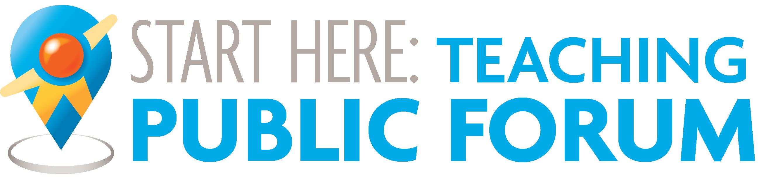 Start Here: Teaching Public Forum Logo