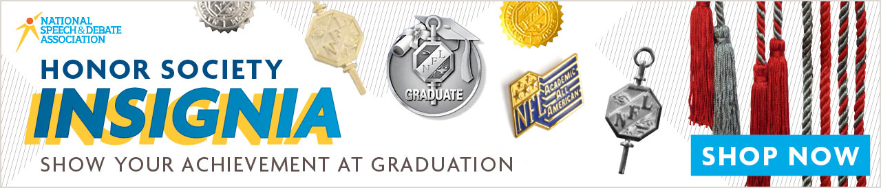 National Speech and Debate Association: Show Your Achievement at Graduation banner