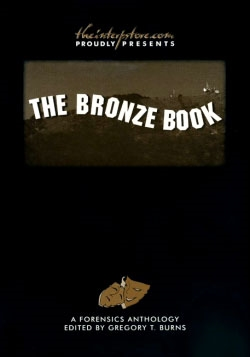 The Bronze Book: A Forensics Anthology