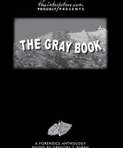 The Gray Book: A Forensics Anthology