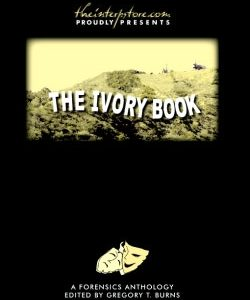 The Ivory Book: A Forensics Anthology