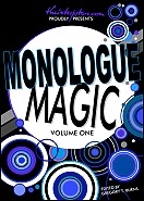 Monologue Magic: Volume One