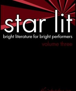 Star Lit: Bright Literature for Bright Performers – Volume Three