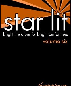 Star Lit: Bright Literature for Bright Performers – Volume Six