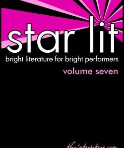 Star Lit: Bright Literature for Bright Performers – Volume Seven