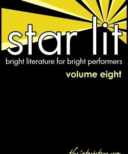 Star Lit: Bright Literature for Bright Performers – Volume Eight