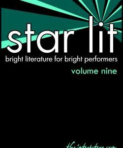 Star Lit: Bright Literature for Bright Performers – Volume Nine