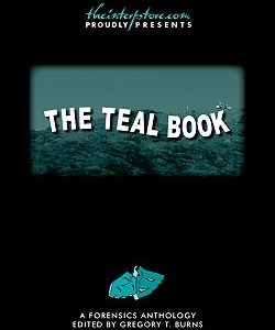 The Teal Book: A Forensics Anthology