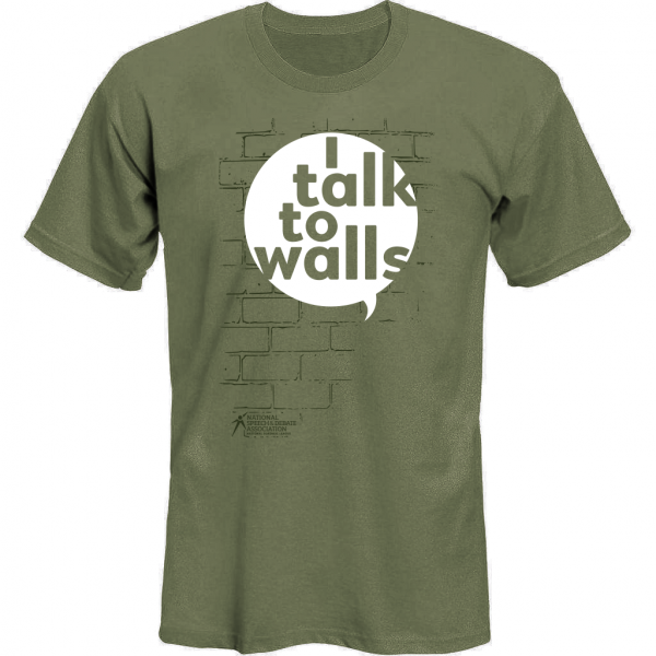 I Talk to Walls T-shirt